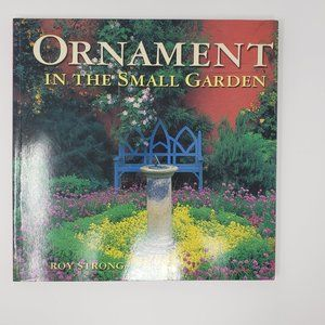 Ornament in the Small Garden by Roy Strong